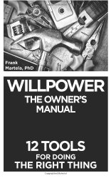 Willpower: The Owner's Manual
